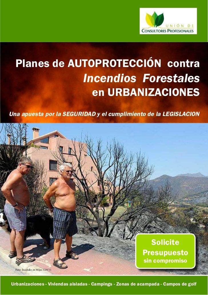 Planes de AUTOPROTECCIÓN contra                                    Incendios Forestales                                   ...