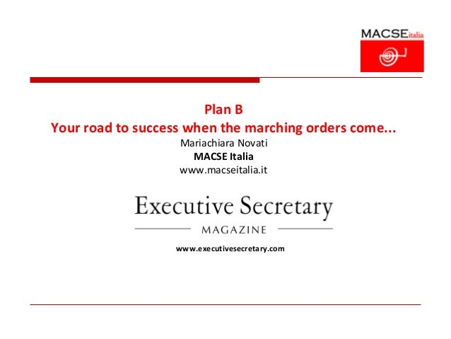 Plan BYour road to success when the marching orders come...                   Mariachiara Novati                     MACSE...