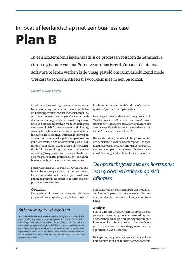 Innovatief leerlandschap met een business case           Plan B                              In een academisch ziekenhuis ...