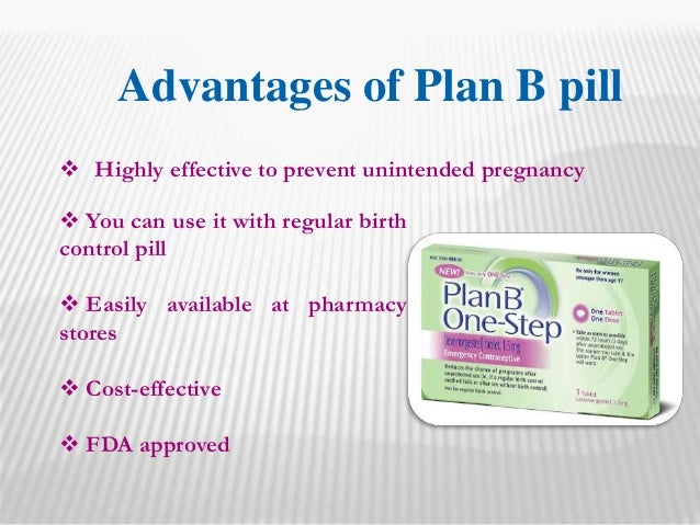 Plan B – Women's choice to prevent the pregnancy