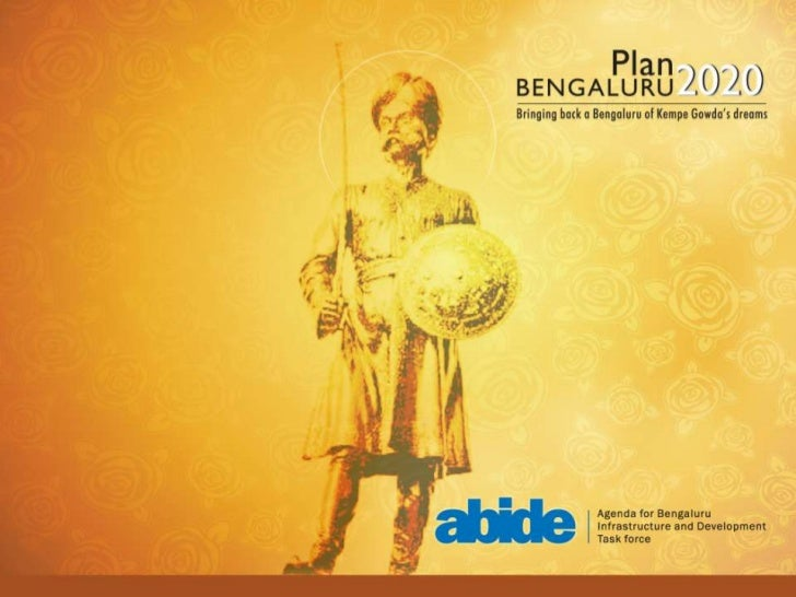 Why PlanBengaluru?A regional vision for a large, vibrant area8000 square kilometer BMR, rapid growth, globally linked econ...