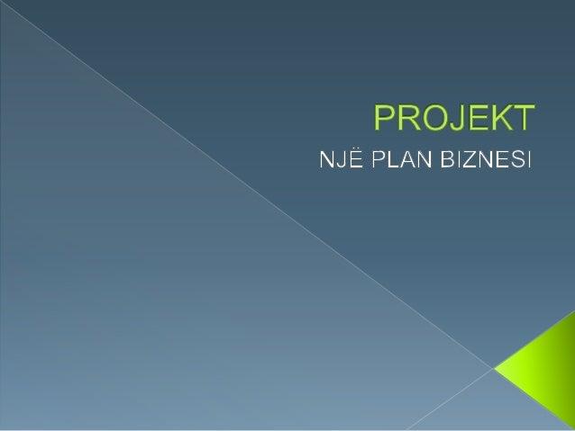  Plani i biznesit është një përmbledhje e shkruar e aktivitetit të propozuar të sipërmarrësit, e detajeve operacionale dh...