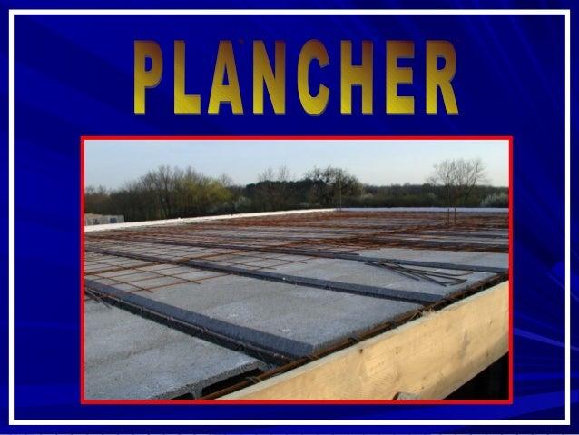 SOMMAIRESOMMAIRE 1.1. - Définition d'un plancher- Définition d'un plancher 2.2. - Fonctions principales- Fonctions princip...