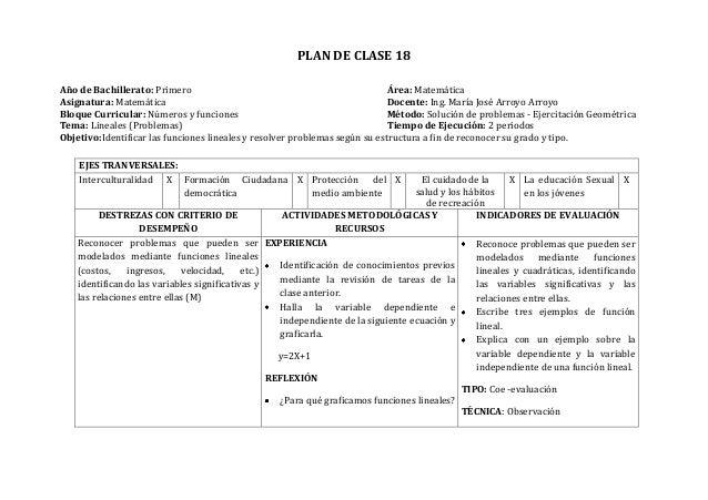 PLAN DE CLASE 18Año de Bachillerato: Primero Área: MatemáticaAsignatura: Matemática Docente: Ing. María José Arroyo Arroyo...