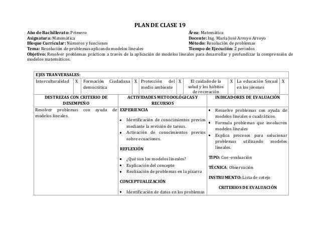 PLAN DE CLASE 19Año de Bachillerato: Primero Área: MatemáticaAsignatura: Matemática Docente: Ing. María José Arroyo Arroyo...