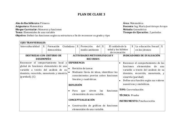 PLAN DE CLASE 3Año de Bachillerato: Primero Área: MatemáticaAsignatura: Matemática Docente: Ing. María José Arroyo ArroyoB...