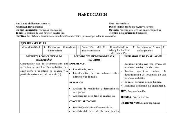 PLAN DE CLASE 26Año de Bachillerato: Primero Área: MatemáticaAsignatura: Matemática Docente: Ing. María José Arroyo Arroyo...