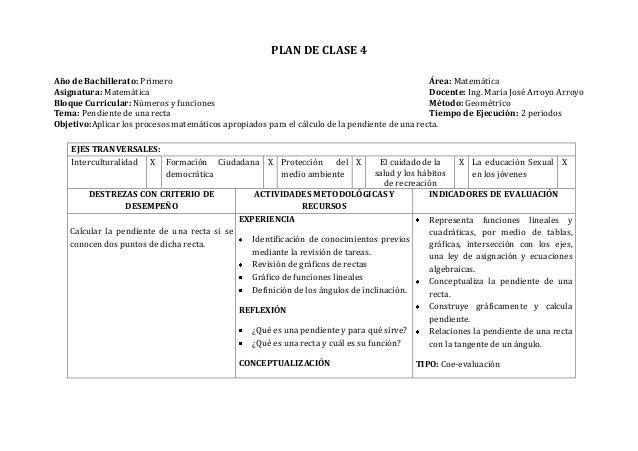PLAN DE CLASE 4Año de Bachillerato: Primero Área: MatemáticaAsignatura: Matemática Docente: Ing. María José Arroyo ArroyoB...