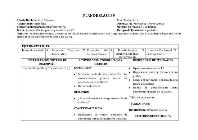 PLAN DE CLASE 39Año de Bachillerato: Primero Área: MatemáticaAsignatura: Matemática Docente: Ing. María José Arroyo Arroyo...