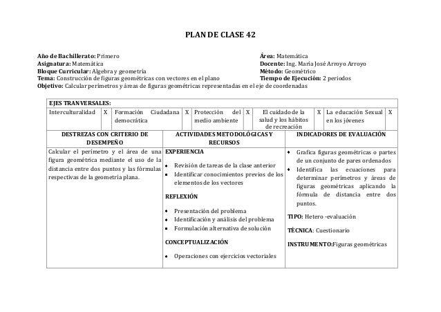 PLAN DE CLASE 42Año de Bachillerato: Primero Área: MatemáticaAsignatura: Matemática Docente: Ing. María José Arroyo Arroyo...