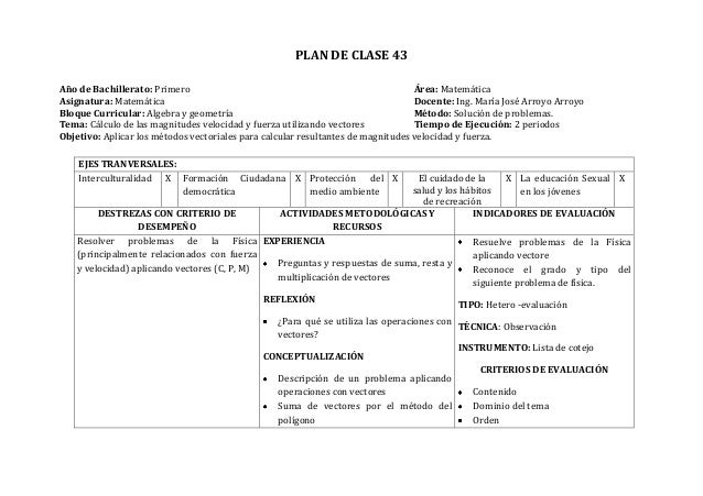 PLAN DE CLASE 43Año de Bachillerato: Primero Área: MatemáticaAsignatura: Matemática Docente: Ing. María José Arroyo Arroyo...