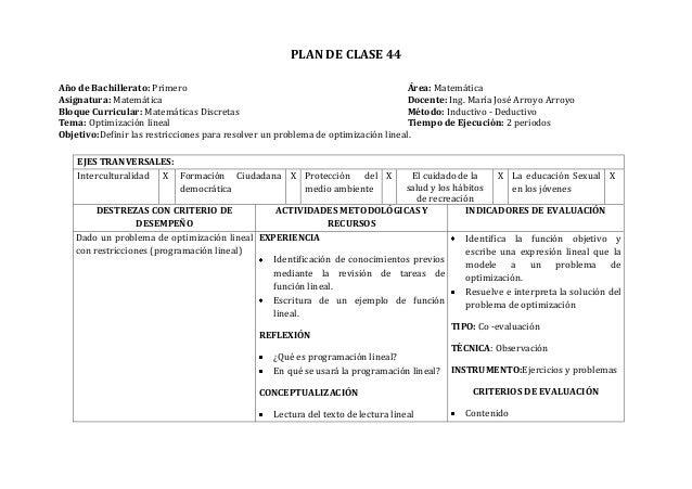 PLAN DE CLASE 44Año de Bachillerato: Primero Área: MatemáticaAsignatura: Matemática Docente: Ing. María José Arroyo Arroyo...