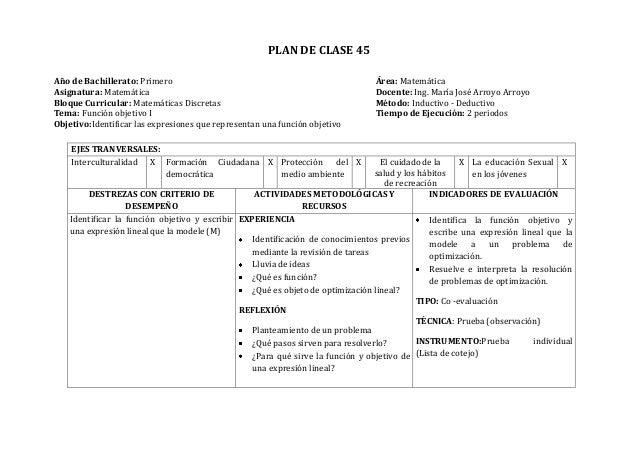 PLAN DE CLASE 45Año de Bachillerato: Primero Área: MatemáticaAsignatura: Matemática Docente: Ing. María José Arroyo Arroyo...