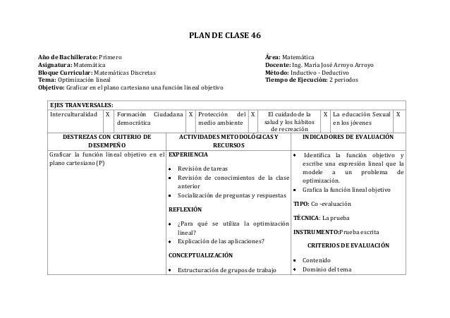 PLAN DE CLASE 46Año de Bachillerato: Primero Área: MatemáticaAsignatura: Matemática Docente: Ing. María José Arroyo Arroyo...