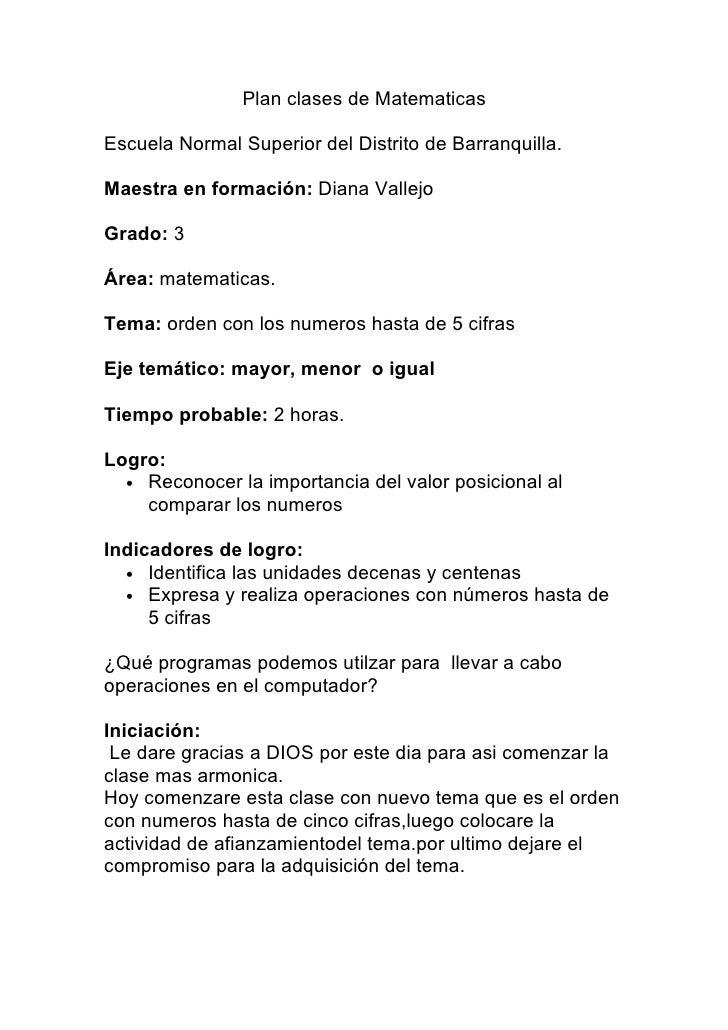 Plan clases de Matematicas  Escuela Normal Superior del Distrito de Barranquilla.  Maestra en formación: Diana Vallejo  Gr...