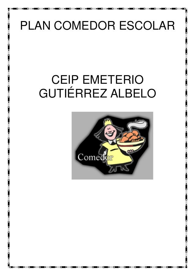 PLAN COMEDOR ESCOLAR CEIP EMETERIO GUTIÉRREZ ALBELO