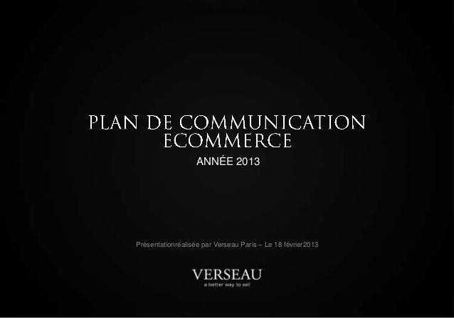 ANNÉE 2013Présentationréalisée par Verseau Paris – Le 18 février2013