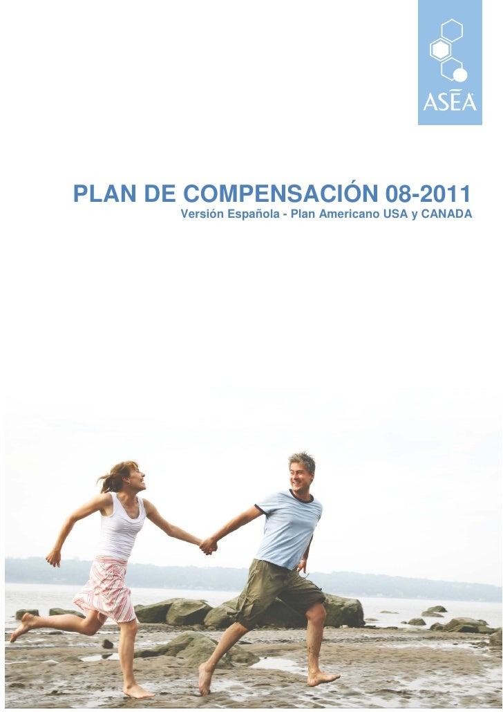 PLAN DE COMPENSACIÓN 08-2011       Versión Española - Plan Americano USA y CANADA                                   Traduc...