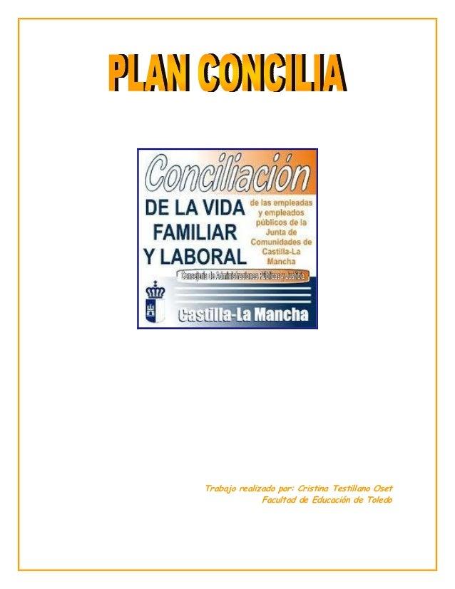 Trabajo realizado por: Cristina Testillano OsetFacultad de Educación de Toledo