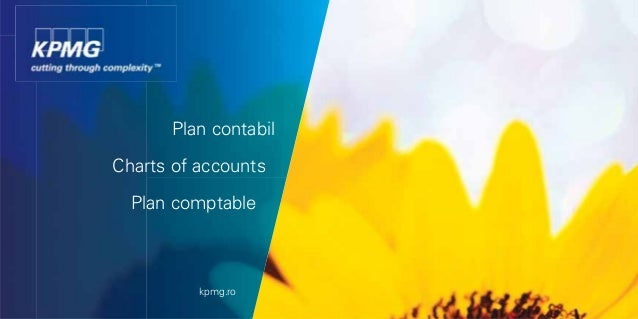 Plan contabil Charts of accounts Plan comptable  kpmg.ro