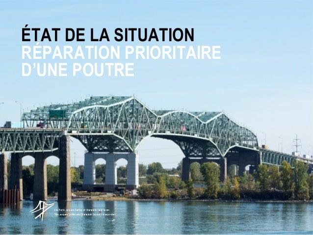 ÉTAT DE LA SITUATION RÉPARATION PRIORITAIRE D'UNE POUTRE