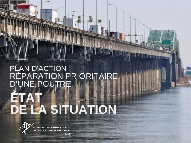 PLAN D'ACTION  RÉPARATION PRIORITAIRE D'UNE POUTRE  ÉTAT DE LA SITUATION