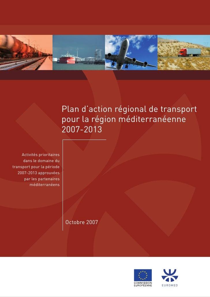 Plan d'action régional de transport                               pour la région méditerranéenne                          ...