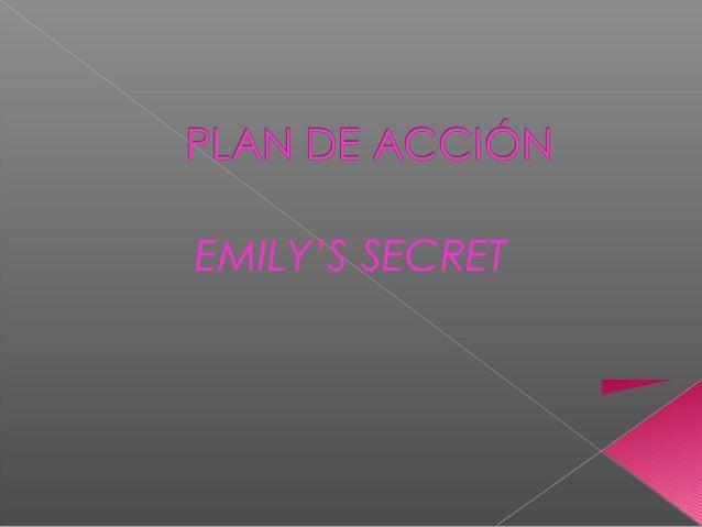 EMILY'S SECRET