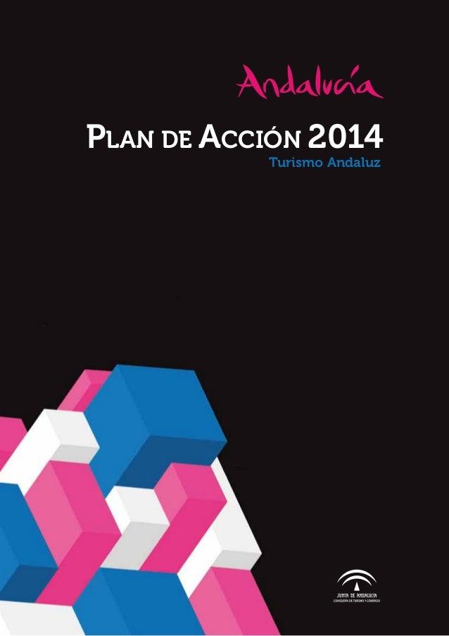 PLAN DE ACCIÓN 2014 Turismo Andaluz