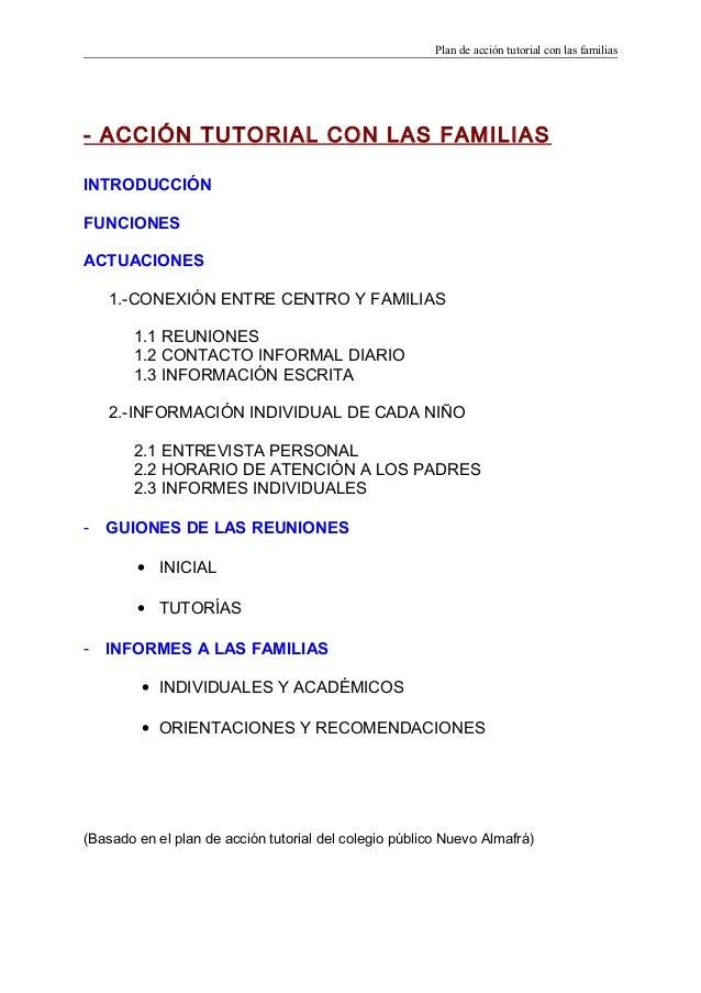 Plan de acción tutorial con las familias - ACCIÓN TUTORIAL CON LAS FAMILIAS INTRODUCCIÓN FUNCIONES ACTUACIONES 1.-CONEXIÓN...