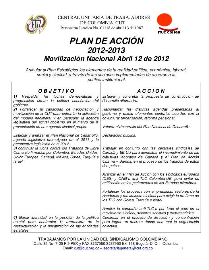 CENTRAL UNITARIA DE TRABAJADORES                                 DE COLOMBIA CUT                            Personería Jur...