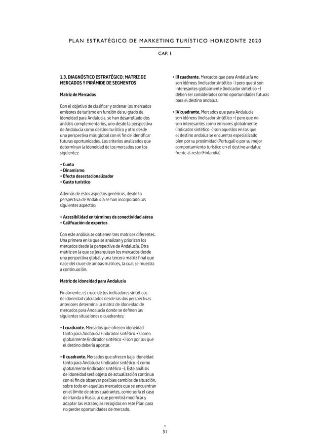 34 P L A N D E A C C I Ó N 2 0 1 7 TURISMO Y DEPORTE DE ANDALUCÍA 1.4. PLANIFICACIÓN ESTRATÉGICA: META, OBJETIVOS, IDEAS F...