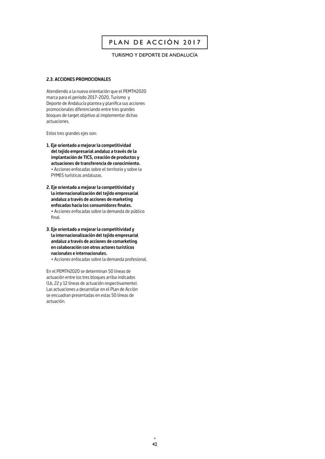 45 CAP. 2 P L A N D E A C C I Ó N 2 0 1 7 Línea de actuación 1. DESTINOS TURÍSTICOS INTELIGENTES Descripción El año 2017 s...