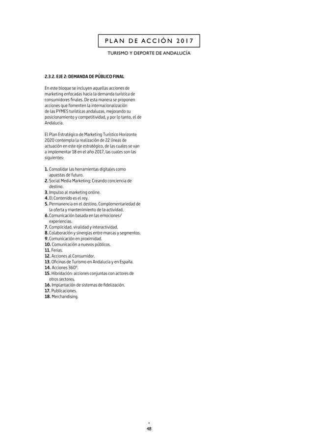 51 CAP. 2 P L A N D E A C C I Ó N 2 0 1 7 Línea de actuación 4. EL CONTENIDO ES EL REY Descripción La estrategia del conte...