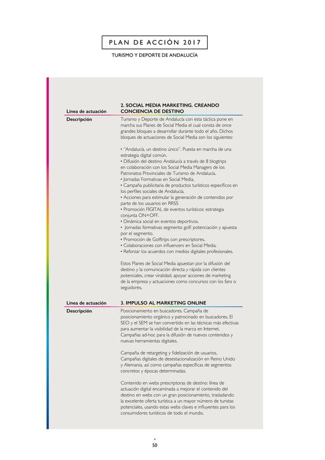 53 CAP. 2 P L A N D E A C C I Ó N 2 0 1 7 Línea de actuación 6. COMUNICACIÓN BASADA EN LAS EMOCIONES/ EXPERIENCIAS Descrip...