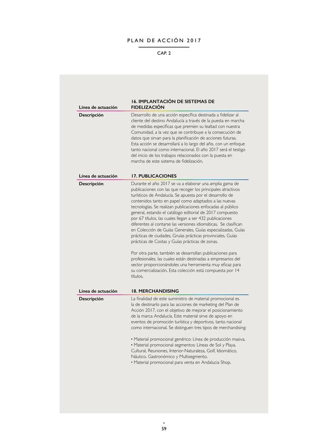 62 TURISMO Y DEPORTE DE ANDALUCÍA P L A N D E A C C I Ó N 2 0 1 7 Línea de actuación 1. ALIANZAS ESTRATÉGICAS ONLINE: WEBS...