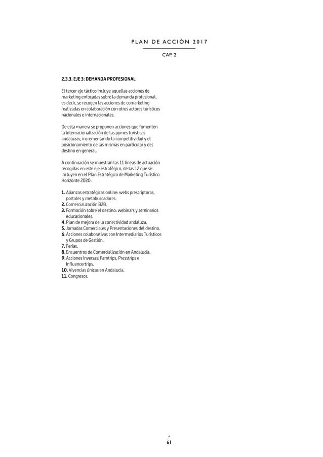 64 TURISMO Y DEPORTE DE ANDALUCÍA P L A N D E A C C I Ó N 2 0 1 7 Línea de actuación 6. ACCIONES COLABORATIVAS CON INTERME...