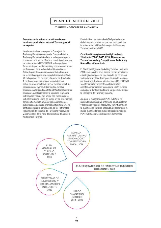 11 CAP. 1 PLAN ESTRATÉGICO DE MARKETING TURÍSTICO HORIZONTE 2020 experiencia propia en el 72,5% de los casos, con una dife...