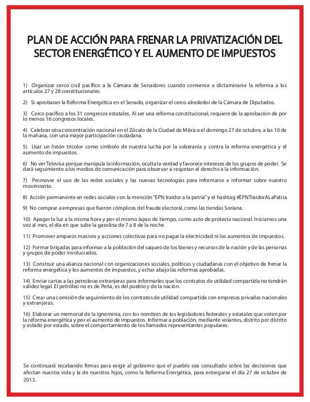 1) Organizar cerco civil pacífico a la Cámara de Senadores cuando comience a dictaminarse la reforma a los artículos 27 y ...