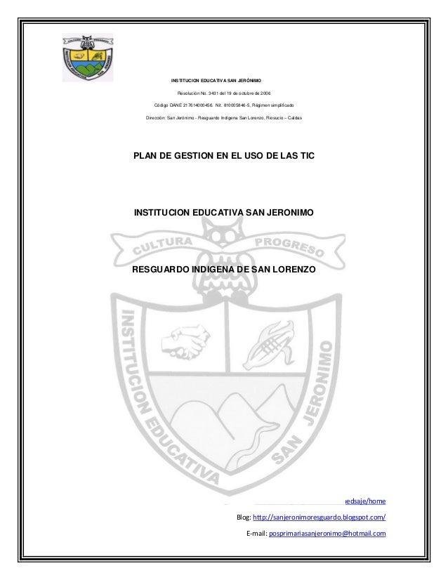 INSTITUCION EDUCATIVA SAN JERÓNIMO                 Resolución No. 3431 del 19 de octubre de 2006     Código DANE 217614000...