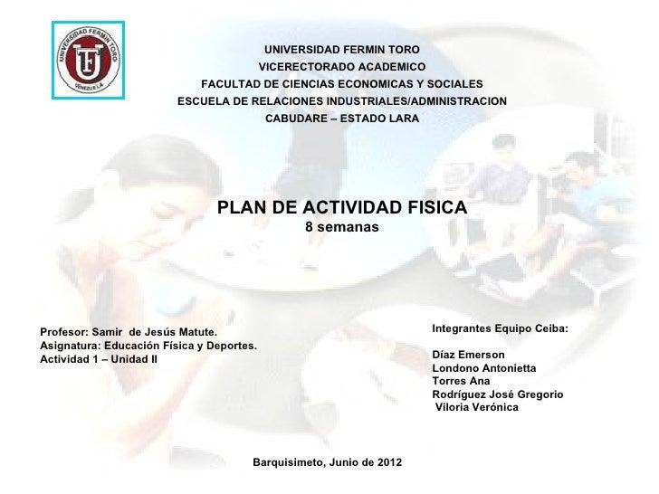 UNIVERSIDAD FERMIN TORO                                           VICERECTORADO ACADEMICO                             FACU...