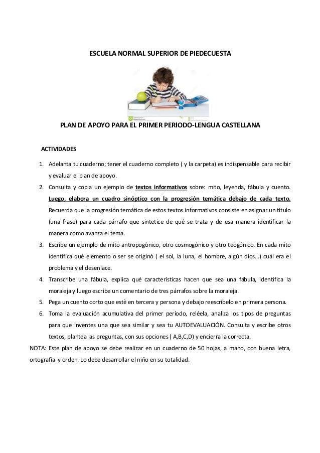ESCUELA NORMAL SUPERIOR DE PIEDECUESTA PLAN DE APOYO PARA EL PRIMER PERÍODO-LENGUA CASTELLANA ACTIVIDADES 1. Adelanta tu c...