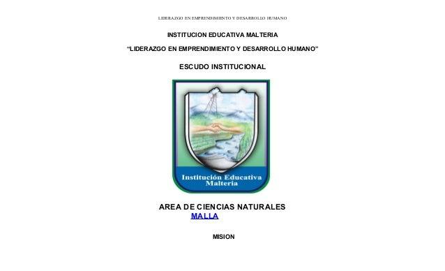 """LIDERAZGO EN EMPRENDIMIENTO Y DESARROLLO HUMANO INSTITUCION EDUCATIVA MALTERIA """"LIDERAZGO EN EMPRENDIMIENTO Y DESARROLLO H..."""