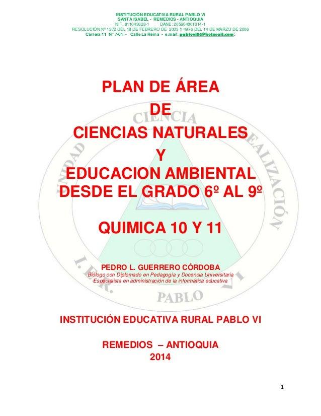 INSTITUCIÓN EDUCATIVA RURAL PABLO VI SANTA ISABEL - REMEDIOS - ANTIOQUIA NIT. 811043628-1 DANE: 205604001014-1 RESOLUCIÓN ...