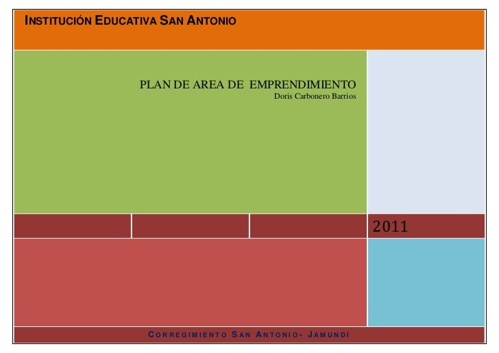 INSTITUCIÓN EDUCATIVA SAN ANTONIO                 PLAN DE AREA DE EMPRENDIMIENTO                                        Do...