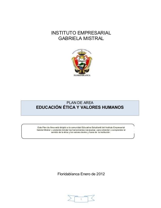 INSTITUTO EMPRESARIAL                  GABRIELA MISTRAL                               PLAN DE AREAEDUCACIÓN ÉTICA Y VALORE...