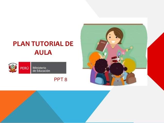PLAN TUTORIAL DE AULA PPT 8