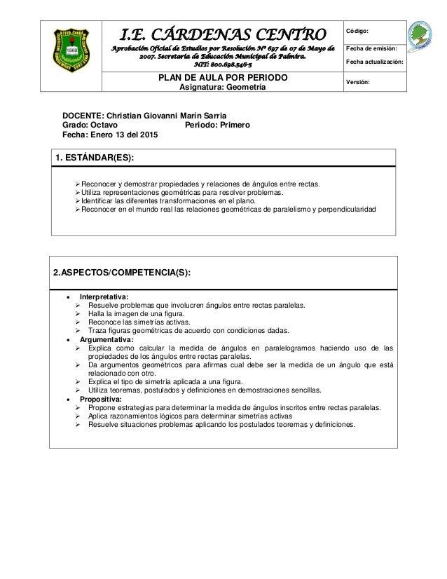 I.E. CÁRDENAS CENTRO Aprobación Oficial de Estudios por Resolución Nº 697 de 07 de Mayo de 2007. Secretaria de Educación M...