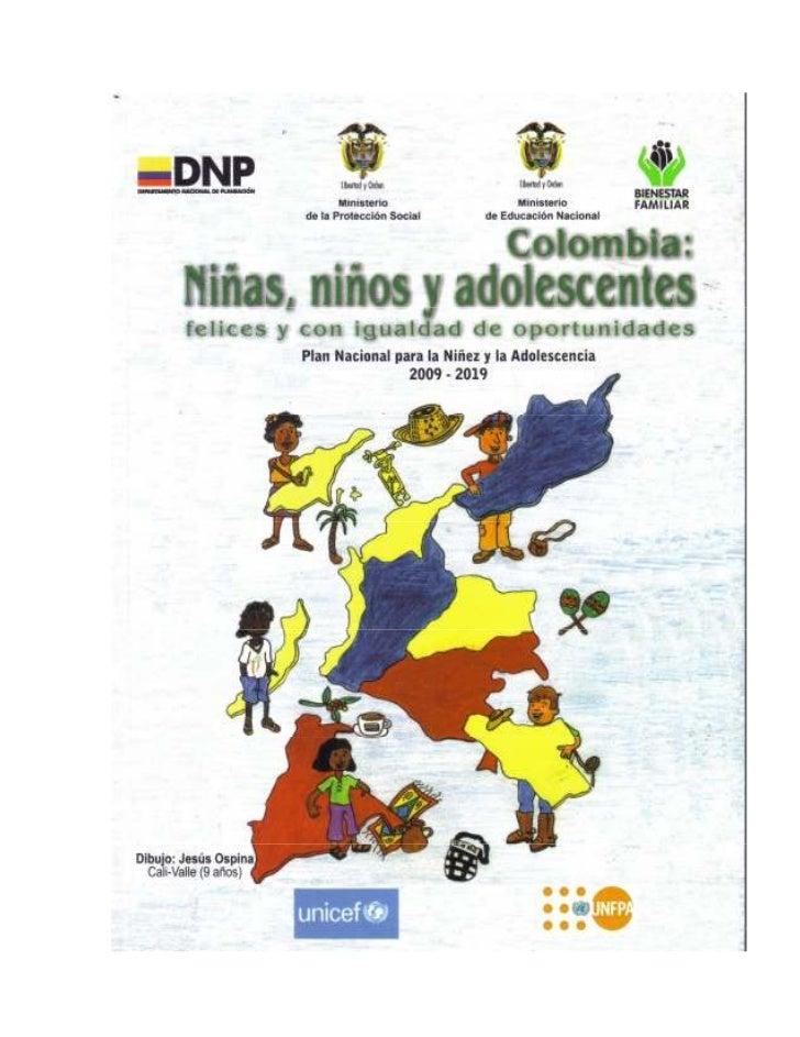 ISBN: 978-958-9361-36-9Título:   Plan Nacional para la Niñez y la AdolescenciaAutor: Ministerio de la Protección SocialIlu...