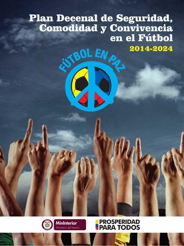Plan Decenal de Seguridad, Comodidad y Convivencia en el Fútbol 2014-2024